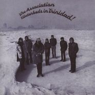 The Association, Waterbeds In Trinidad (CD)