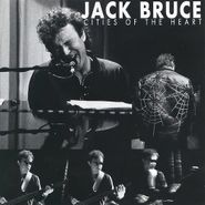 Jack Bruce, Cities Of The Heart (CD)