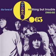 Q65, The Best Of Q65: Nothing But Trouble 1966-68 (CD)