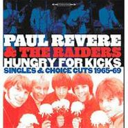 Paul Revere & The Raiders, Hungry For Kicks: Singles & Choice Cuts 1965-69 (CD)