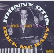 Johnny Otis, Rock Me Baby: The Mercury & Peacock Sides 1950-55 (CD)