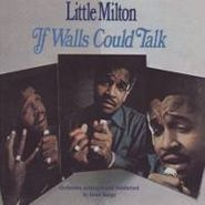 Little Milton, If Walls Could Talk (CD)