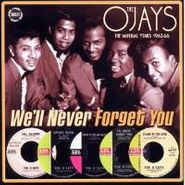 The O'Jays, We'll Never Forget You: The Imperial Years 1963-66 (CD)