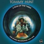 Tommy Hunt, A Sign Of The Times: The Spark Recordings 1975-1976 (CD)