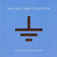 Van Der Graaf Generator, Grounding In Numbers (CD)