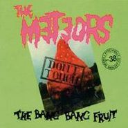 The Meteors, Don't Touch The Bang Bang Fruit (CD)