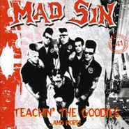 Mad Sin, Teachin' The Goodies...And More! (CD)