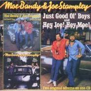 Moe Bandy, Just Good Ol' Boys / Hey Joe! Hey Moe! (CD)