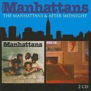 The Manhattans, The Manhattans / After Midnight (CD)
