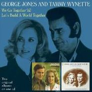 George Jones, We Go Together / Let's Build a World Together (CD)