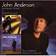 John Anderson, Seminole Wind / Solid Ground [Remastered UK Import] (CD)