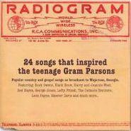 Various Artists, Radiogram: 24 Songs That Inspired The Teenage Gram Parsons (CD)