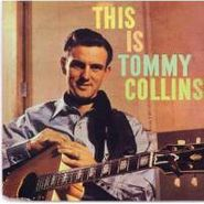 Tommy Collins, This Is Tommy Collins (CD)