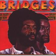 Gil Scott-Heron, Bridges (CD)