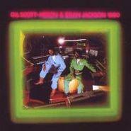 Gil Scott-Heron & Brian Jackson, 1980 (CD)