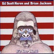 Gil Scott-Heron & Brian Jackson, It's Your World (CD)