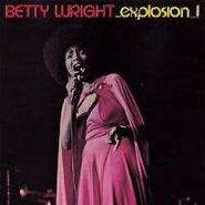 Betty Wright, Explosion [Bonus Tracks] (CD)