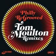 Tom Moulton, Philly ReGrooved 1: Tom Moulton Remixes (CD)