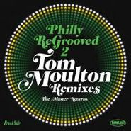 Tom Moulton, Philly ReGrooved 2: Tom Moulton Remixes (CD)