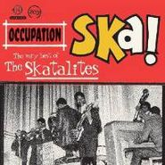 The Skatalites, Occupation Ska! The Very Best Of The Skatalites (CD)