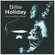 Billie Holiday, In A Soulful Mood (CD)