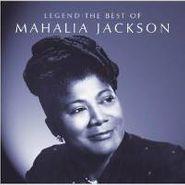 Mahalia Jackson, Legend: The Best Of Mahalia Jackson (CD)