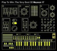 Heaven 17, Play to Win: The Very Best of Heaven 17 [Import] (CD)