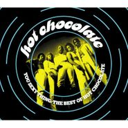 Hot Chocolate, You Sexy Thing: The Best Of Hot Chocolate (CD)