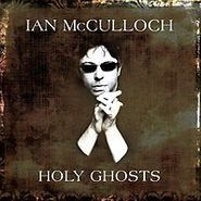 Ian McCulloch, Holy Ghosts [Limited Edition] (LP)
