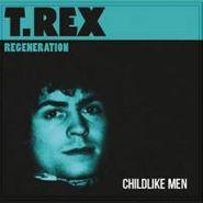 """T. Rex, Childlike Men b/w Hey Let's Do It (7"""")"""
