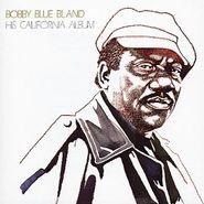 "Bobby ""Blue"" Bland, His California Album (CD)"