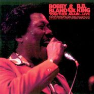 "Bobby ""Blue"" Bland, Together Again Live (CD)"