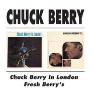 Chuck Berry, Chuck Berry In London / Fresh Berry's (CD)
