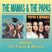 The Mamas & The Papas, Deliver / Papas & Mamas (CD)