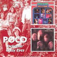 Poco, Deliverin' / Crazy Eyes (CD)