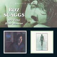 Boz Scaggs, My Time/Slow Dancer (CD)