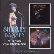 Shirley Bassey, At The Pigalle/Live At Talk Of (CD)
