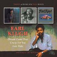Earl Klugh, Dream Come True / Crazy For You / Low Ride (CD)