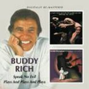 Buddy Rich, Speak No Evil/Plays & Plays &