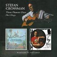 Stefan Grossman, Those Pleasant Days / Hot Dogs (CD)