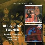 Ike & Tina Turner, Workin' Together / Let Me Touch Your Mind (CD)