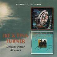 Ike & Tina Turner, Delilah's Power / Airwaves (CD)