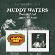 Muddy Waters, Electric Mud / After The Rain (CD)