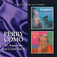 Perry Como, It's Impossible/And I Love You (CD)