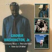 Grover Washington, Jr., Strawberry Moon / Then & Now / Time Out of Mind (CD)