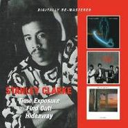 Stanley Clarke, Time Exposure / Find Out! / Hideaway (CD)