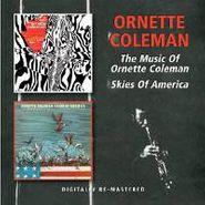 Ornette Coleman, Music Of/Skies Of America (CD)