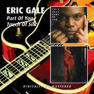 Eric Gale, Part Of You/Touch Of Silk (CD)