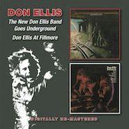Don Ellis, The New Don Ellis Band Goes Underground / Don Ellis At Fillmore (CD)