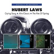Hubert Laws, Crying Song / Afro-Classic / The Rite Of Spring (CD)